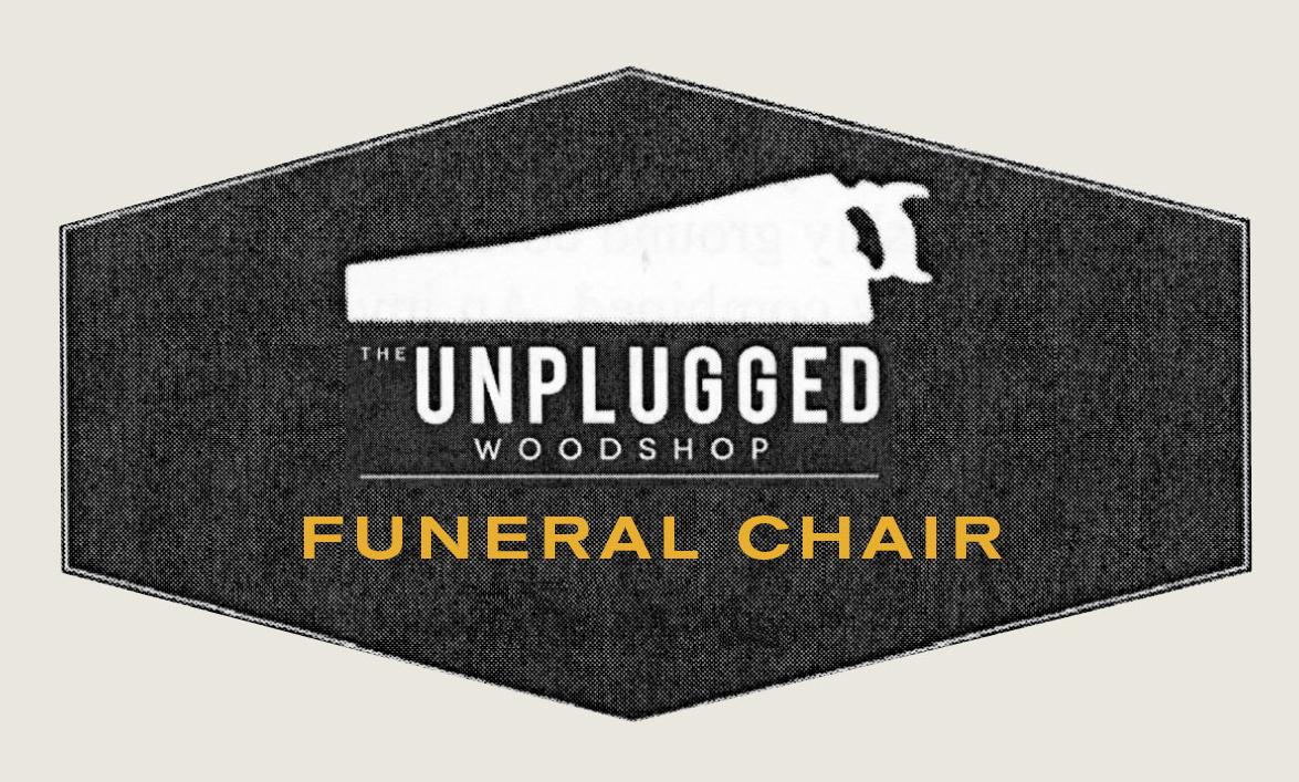 The Funeral Chair Part One
