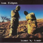 Human by Trade - 1998